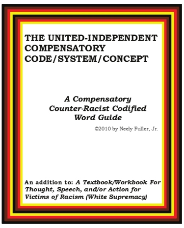 A Compensatory Counter-Racist Codified Word Guide by Neely Fuller